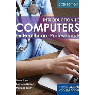 Introduction To Computers For Healthcare Professionals (9781284030266)
