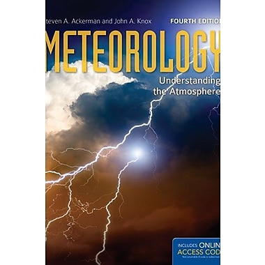 Meteorology: Understanding the Atmosphere (Jones and Bartlett Titles in Physical Science), New Book (9781284030808)