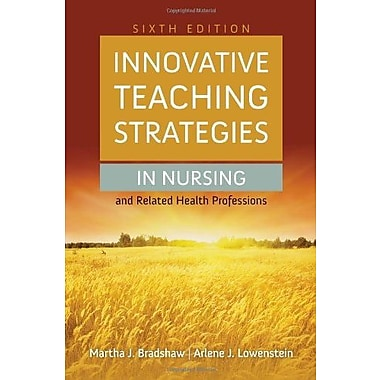 Innovative Teaching Strategies In Nursing And Related Health Professions (9781284030990), New Book