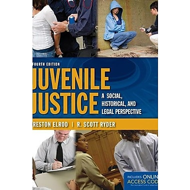 Juvenile Justice: A Social, Historical, And Legal Perspective, New Book (9781284031126)