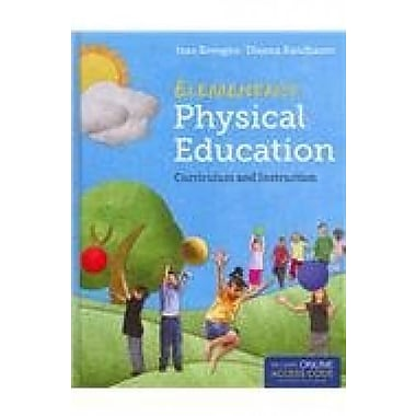 Elementary Physical Education: Curriculum & Instruction: With Student Study Guide & Companion Website Access, Used Book