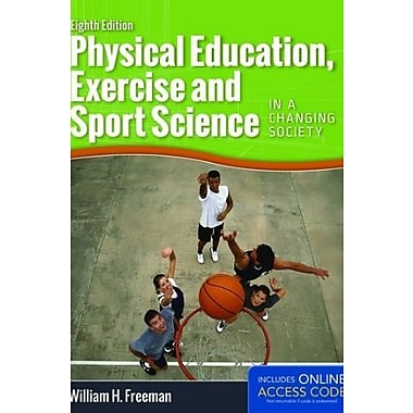Physical Education, Exercise And Sport Science In A Changing Society, Used Book (9781284034080)