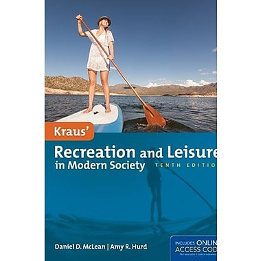 Kraus' Recreation And Leisure In Modern Society, Used Book (9781284034103)