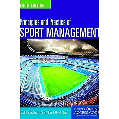 Principles And Practice Of Sport Management, New Book (9781284034172)