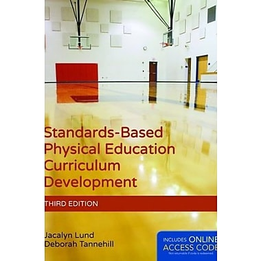 Standards-Based Physical Education Curriculum Development, New Book (9781284034196)