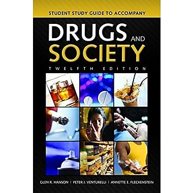 Student Study Guide To Accompany Drugs And Society, Used Book (9781284035483)