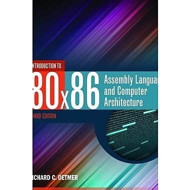 Introduction To 80X86 Assembly Language And Computer Architecture, New Book (9781284036121)