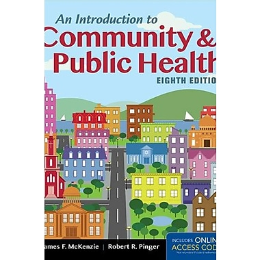An Introduction to Community & Public Health, New Book (9781284036596)