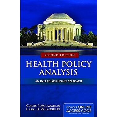 Health Policy Analysis: An Interdisciplinary Approach, Used Book (9781284037777)