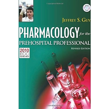 Pharmacology For The Prehospital Professional: Revised Edition (9781284038064)