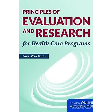 Principles Of Evaluation And Research For Health Care Programs, Used Book (9781284038965)