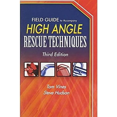 Field Guide To Accompany High Angle Rescue Techniques, New Book (9781284043914)