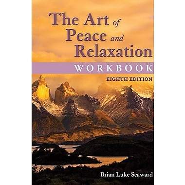 The Art of Peace and Relaxation Workbook (9781284044393)