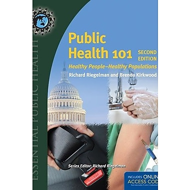 Public Health 101: Healthy People-Healthy Populations, Used Book (9781284045284)