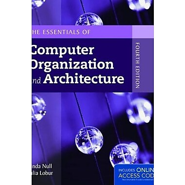 The Essentials of Computer Organization and Architecture (9781284045611)