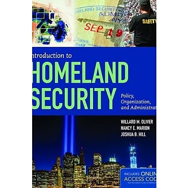 Introduction To Homeland Security: Policy, Organization and Administration, Used Book (9781284045833)