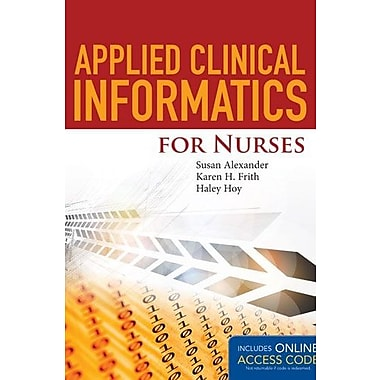 Applied Clinical Informatics For Nurses (9781284049961)