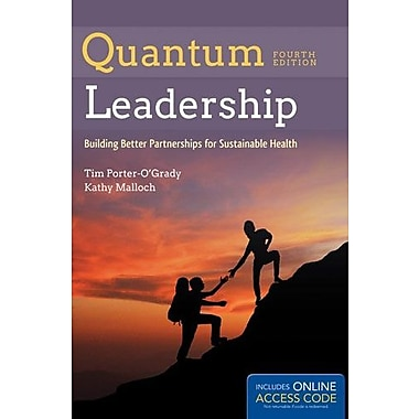 Quantum Leadership: Building Better Partnerships for Sustainable Health, Used Book (9781284050684)