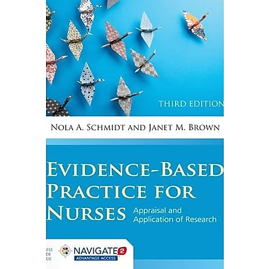 Evidence-Based Practice For Nurses: Appraisal and Application of Research (9781284053302), New Book