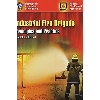 Industrial Fire Brigade: Principles And Practice: Revised First Edition, Used Book (9781284061680)