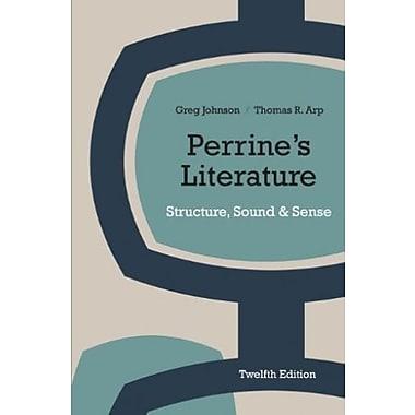 Perrine's Literature: Structure, Sound, and Sense, New Book (9781285052052)