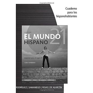 El mundo 21 hispano Cuaderno para los hispanohablantes, New Book (9781285053622)