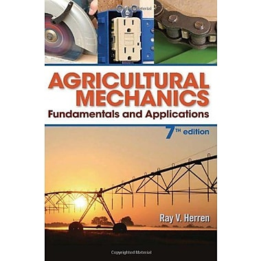 Agricultural Mechanics: Fundamentals & Applications, New Book (9781285058955)