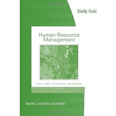 Study Guide for Mathis/Jackson/Valentine's Human Resource Management, 14th (9781285061092)