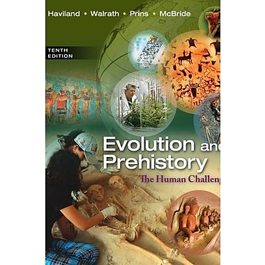 Evolution and Prehistory: The Human Challenge, New Book (9781285061450)