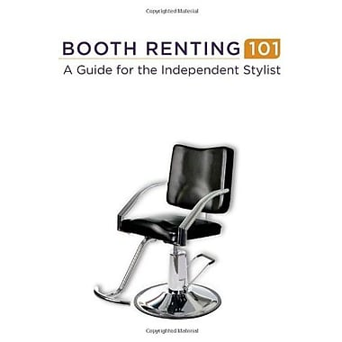 Booth Renting 101: A Guide for the Independent Stylist, Used Book (9781285063270)