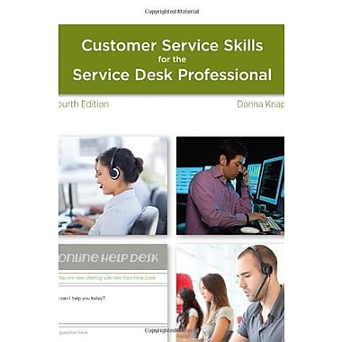 A Guide to Customer Service Skills for the Service Desk Professional (9781285063584)