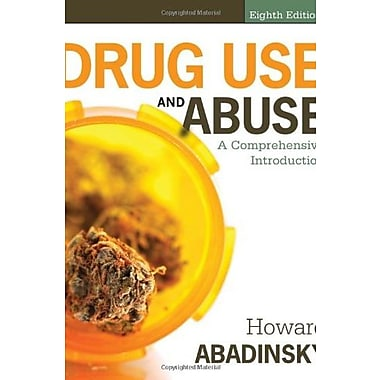Drug Use and Abuse: A Comprehensive Introduction, New Book (9781285070278)