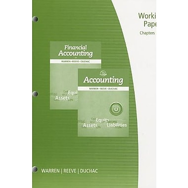 Working Papers, Chapter 1-17 for Warren/Reeve/Duchac's Accounting 25th and Financial Accounting 13th, Used Book (9781285073095)