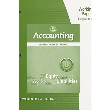 Working Papers, Chapter 14-26 for Warren/Reeve/Duchac's Accounting, 25th, New Book (9781285073132)