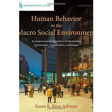 Human Behavior in the Macro Social Environment, 4th Edition, New Book (9781285075495)