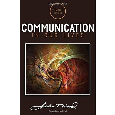 Communication in Our Lives, Used Book (9781285075976)