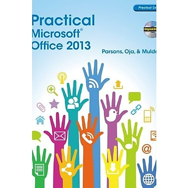Practical Microsoft Office 2013, Used Book (9781285075990)