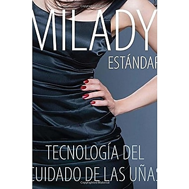 Spanish Translated, Milady Standard Nail Technology, New Book (9781285080598)