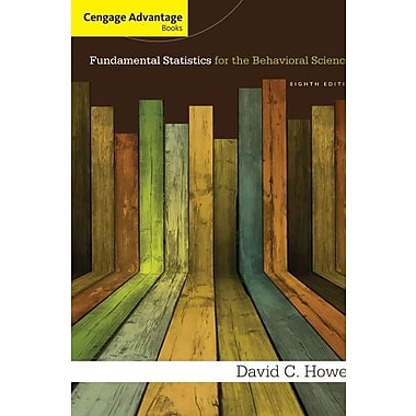 Cengage Advantage Books: Fundamental Statistics for the Behavioral Sciences, New Book (9781285081809)