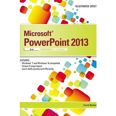 Microsoft PowerPoint 2013: Illustrated Brief (Illustrated (Course Technology)) (9781285082615)