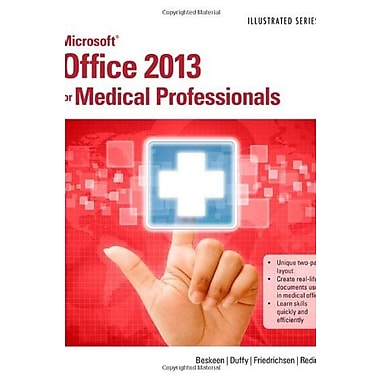 Microsoft Office 2013 for Medical Professionals Illustrated, New Book (9781285083902)