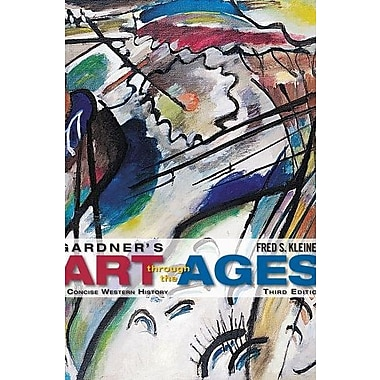 Gardner's Art through the Ages: A Concise History of Western Art (9781285084961)