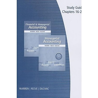 Study Guide, Vol. 2 for Warren/Reeve/Duchac's Managerial Accounting, 12th & Financial & Managerial Accounting, 12th, New Book