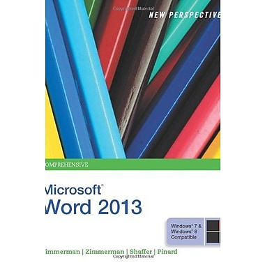 New Perspectives on Microsoft Word 2013, Comprehensive (9781285091112)