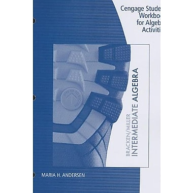 Student Workbook for Bracken/Miller's Intermediate Algebra, New Book (9781285092225)