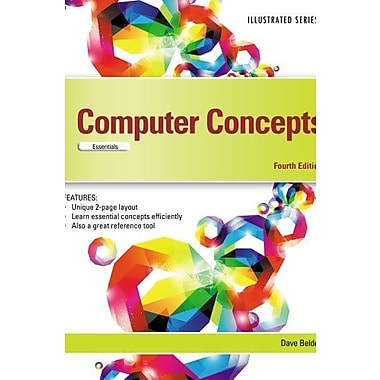 Computer Concepts: Illustrated Essentials, New Book (9781285092782)