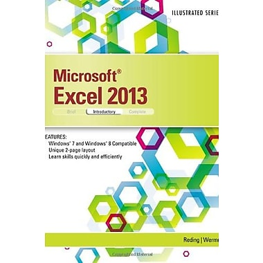 Microsoft Excel 2013: Illustrated Introductory (9781285093208)