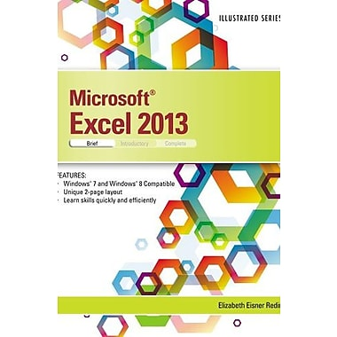 Microsoft Excel 2013: Illustrated Brief (Illustrated (Course Technology)), New Book (9781285093215)