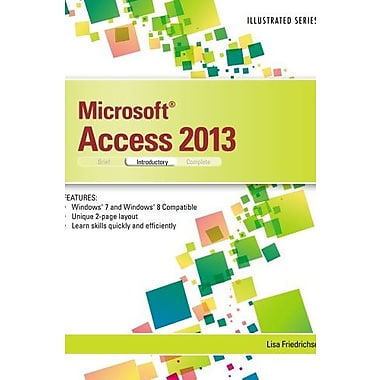 Microsoft Access 2013: Illustrated Introductory, Used Book (9781285093284)
