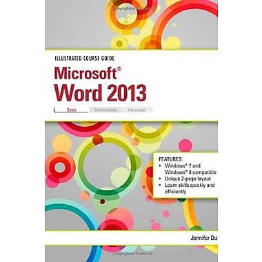 Illustrated Course Guide: Microsoft Word 2013 Basic, Used Book (9781285093369)